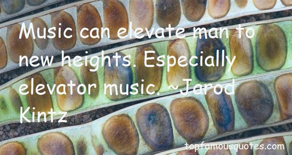 Quotes About Elevator Music