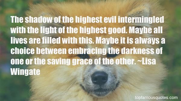 Quotes About Embracing The Darkness