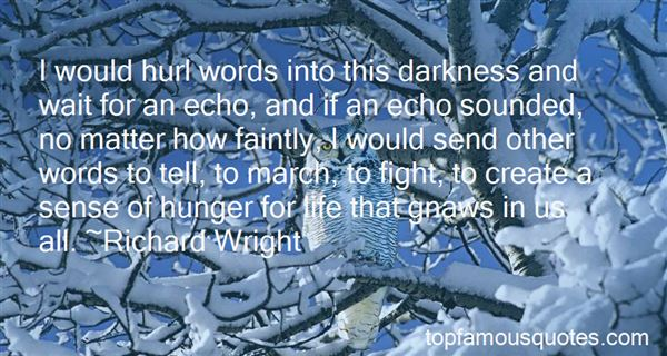 Quotes About Emerging From Darkness