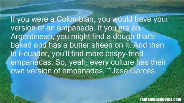 Quotes About Empanadas