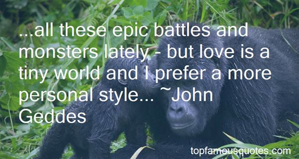 Quotes About Epic Battles