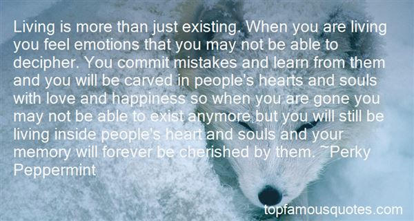 Quotes About Existing And Living
