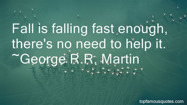 Quotes About Falling Fast