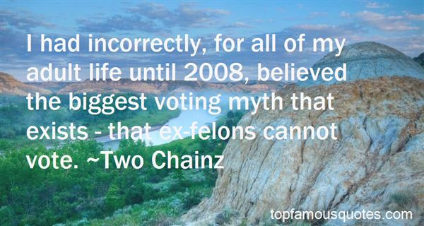 Quotes About Felons Voting