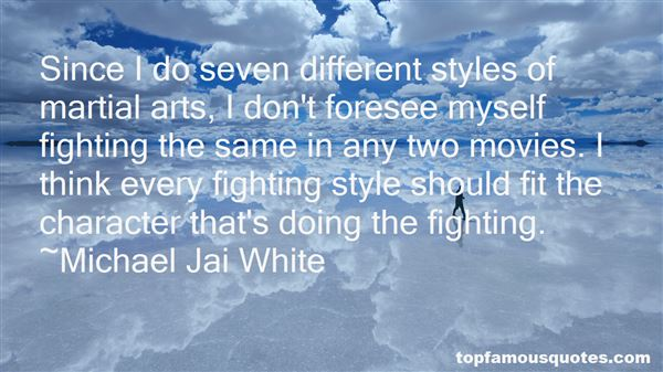 Quotes About Fighting Styles