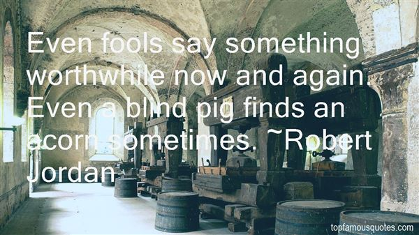 Quotes About Fools Goodreads