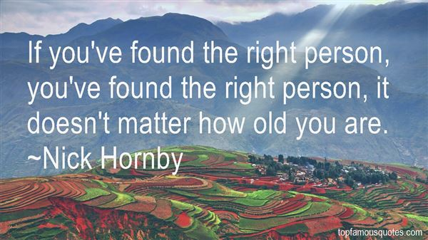 Quotes About Found The Right Person