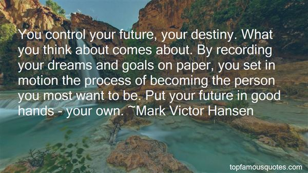 Quotes About Future And Goals