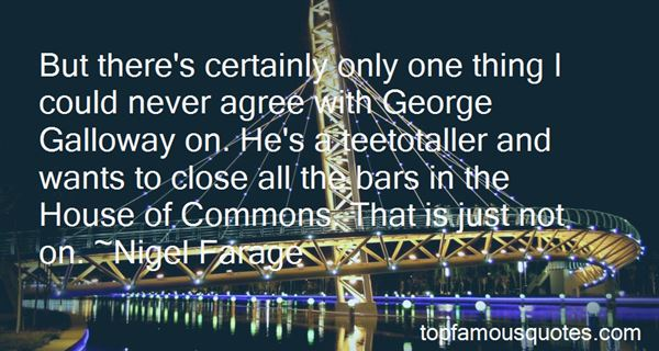 Quotes About George Galloway