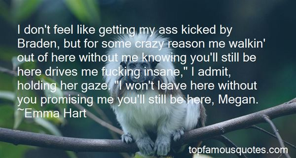 Quotes About Getting Kicked Out
