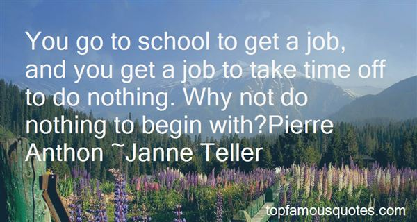 Quotes About Getting The Job Done Right