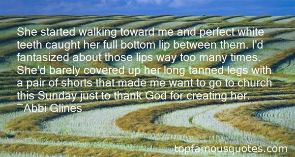 Quotes About God Creating Me