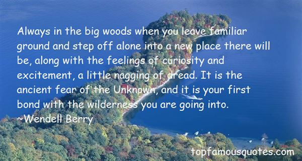 Quotes About Going Into The Wilderness