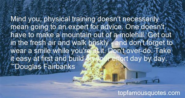 Quotes About Going Up The Mountain