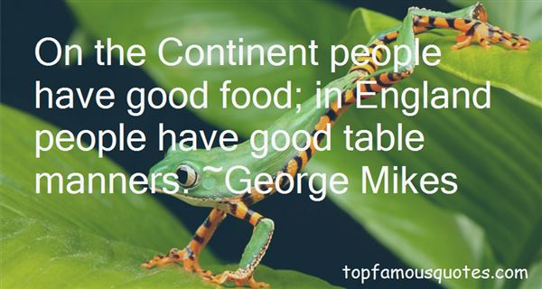 Quotes About Good Table Manners
