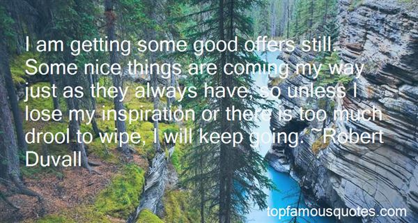 Quotes About Good Things Coming My Way