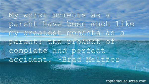 Quotes About Greatest Moments