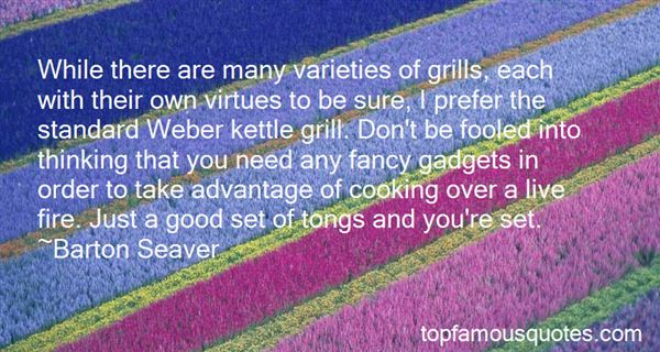 Quotes About Grills