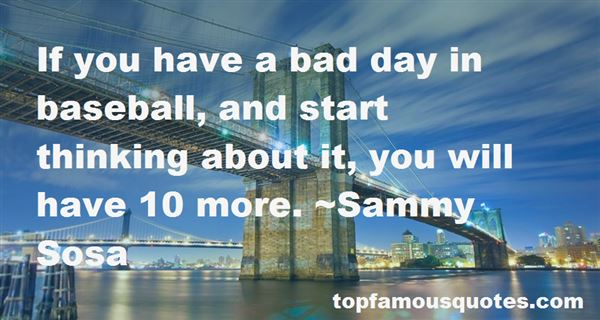 Quotes About Have A Bad Day