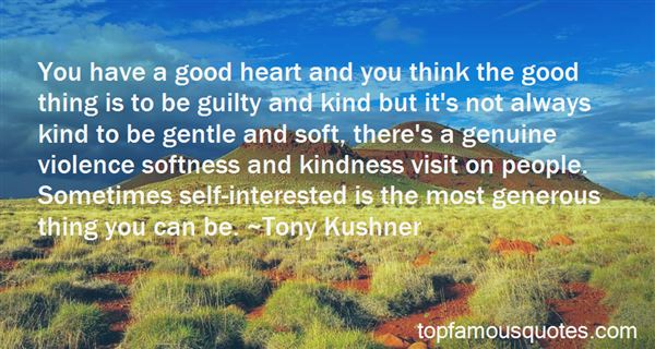 Quotes About Have A Good Heart