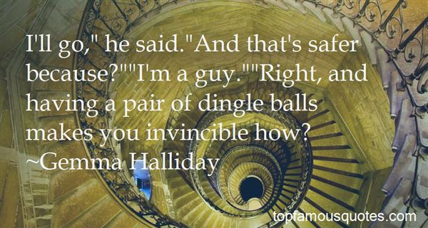 Quotes About Having Balls