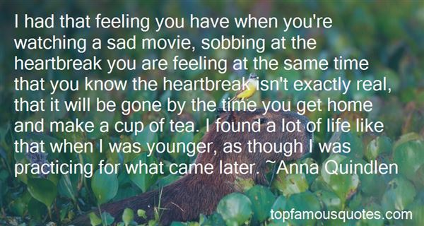 Quotes About Heartbreak And Life