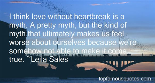 Quotes About Heartbreak And Love