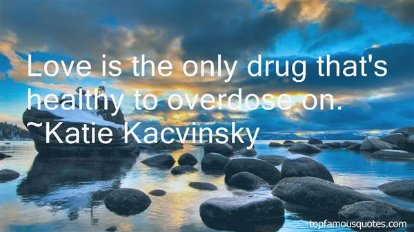 Quotes About Heroin Overdose