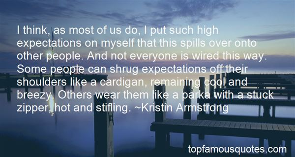 Quotes About High Expectations Of Others