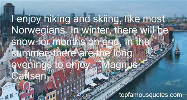 Quotes About Hiking In The Snow