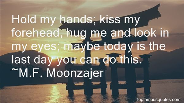Quotes About Hold My Hands
