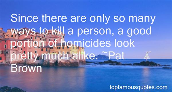 Quotes About Homicides