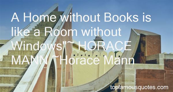 Quotes About Horace Mann