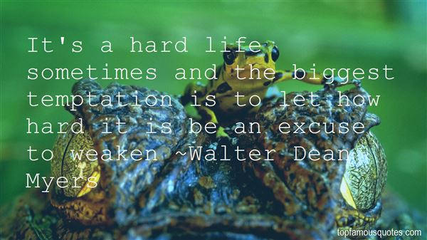 Quotes About How Life Is Hard Sometimes