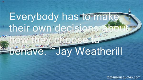 Quotes About How To Make Decisions