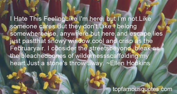 Quotes About I Hate This Feeling