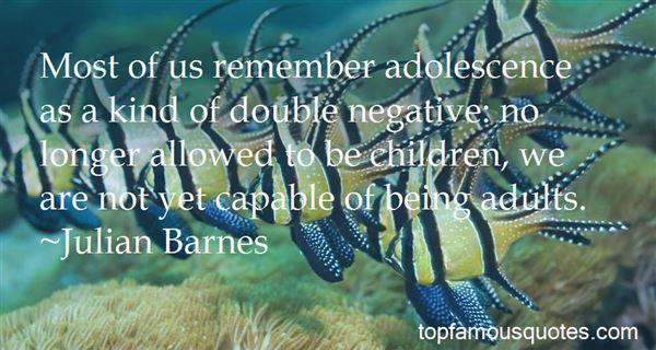 Quotes About Inspirational Adolescence