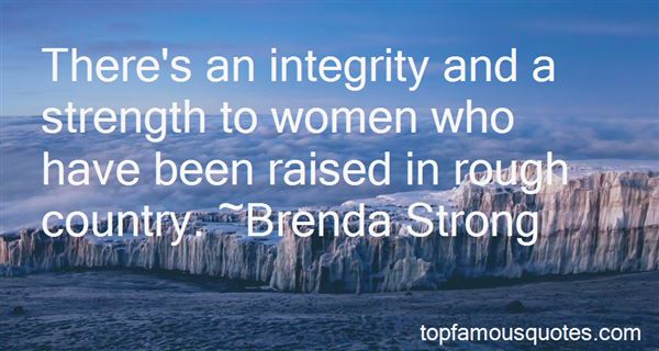 Quotes About Integrity And Strength