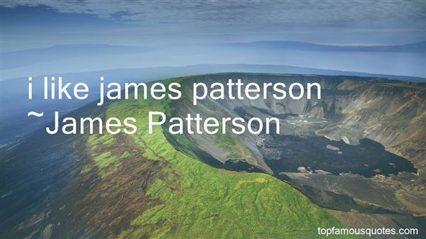 Quotes About James Patterson