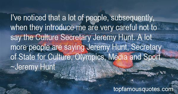 Quotes About Jeremy Hunt