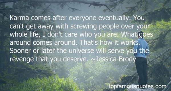 Quotes About Karma What Goes Around