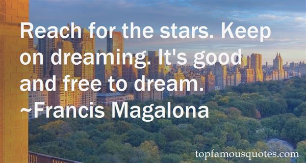 Quotes About Keep On Dreaming