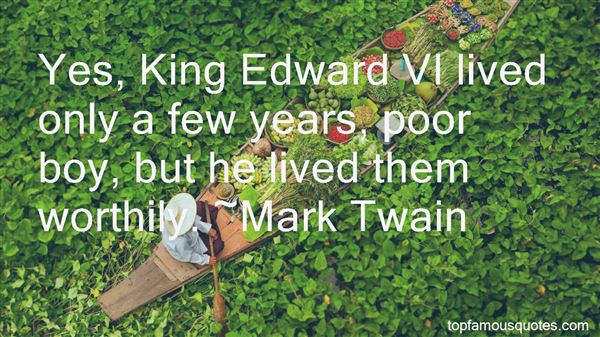 Quotes About King Edward Vi