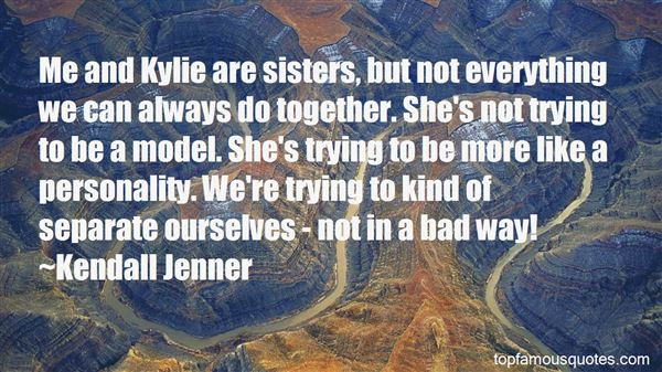 Quotes About Kylie Jenner