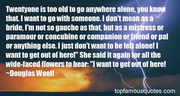 Quotes About Left Friend