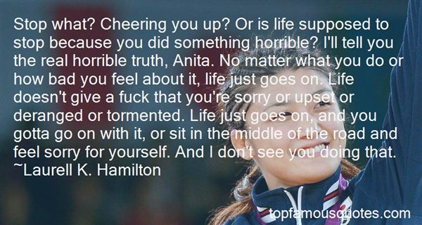 Quotes About Life And How It Goes On