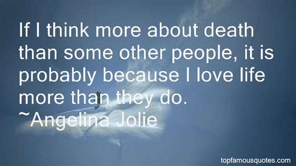 Quotes About Life Death And Love