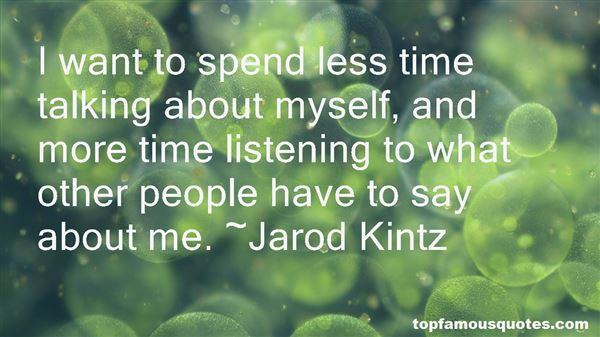 Quotes About Listening More And Talking Less