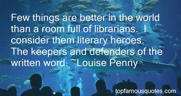 Quotes About Literary Heroes