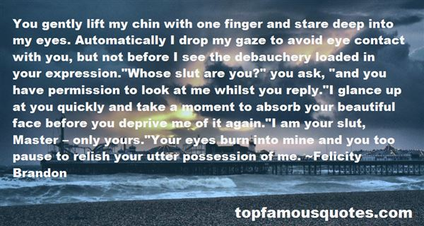 Quotes About Look Deep Into My Eyes